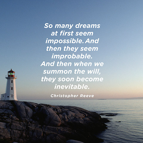 Christopher Reeve Dream Quote