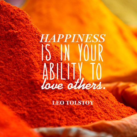 leo tolstoy quote happiness is in your ability to love
