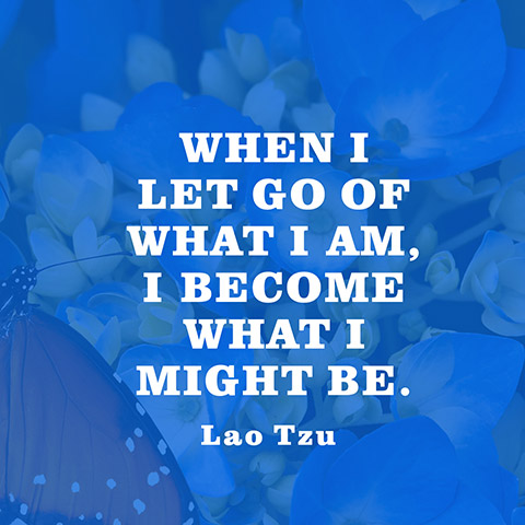 Lao Tzu When I Let Go Quote