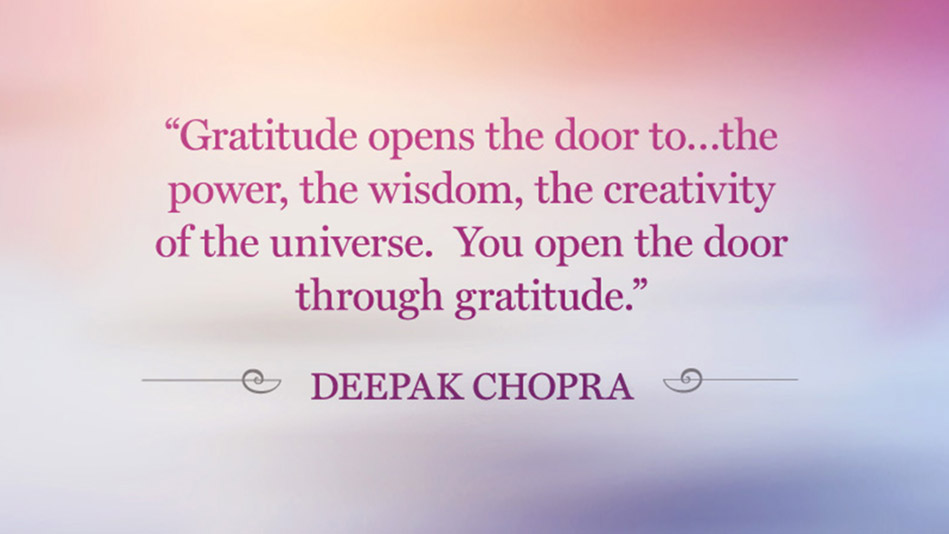 http://static.oprah.com/images/quoteables/quotes-lifeclass-gratitude-deepak-chopra-949x534.jpg