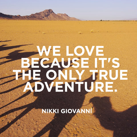Quotes About Love And Adventure. QuotesGram