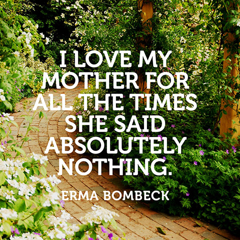 Erma Bombeck Quote About Mothers