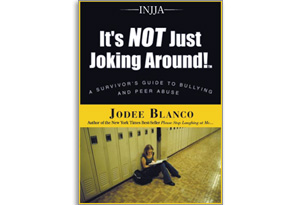 It's NOT Just Joking Around by Jodee Blanco