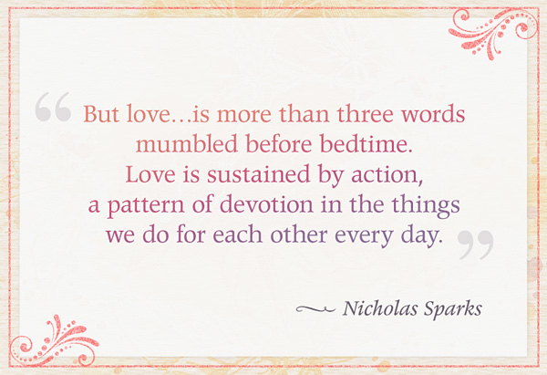 Love Quotes - Valentines Day Quotes - Nicholas Sparks - Oprah.