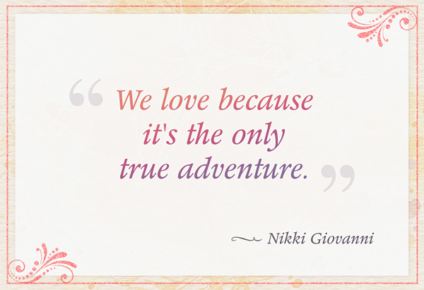 Nikki Giovanni Quotes About Love