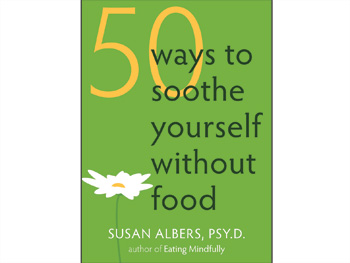 50 Ways to Soothe Yourself Without Food book cover
