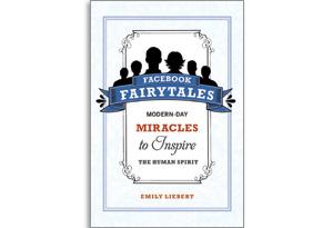 Facebook Fairytales by Emily Liebert