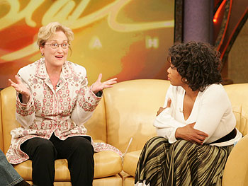 Meryl Streep and Oprah