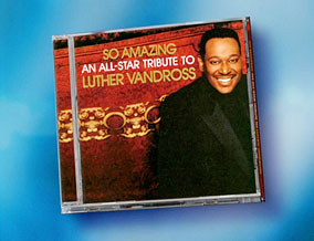 'So Amazing: An All-Star Tribute to Luther Vandross' CD