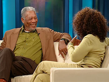 Morgan Freeman and Oprah