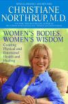 'Women's Bodies, Women's Wisdom' by Christiane Northrup, MD