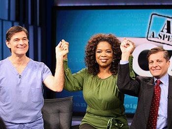 Dr. Oz, Oprah and Dr. Roizen
