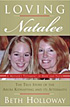 'Loving Natalee: A Mother's Testament of Hope and Faith' by Beth Holloway