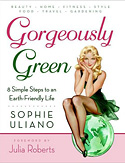 'Gorgeously Green' by Sophie Uliano