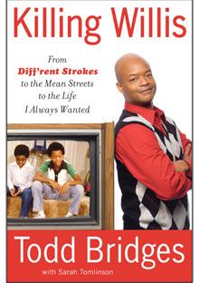 Killing Willis by Todd Bridges