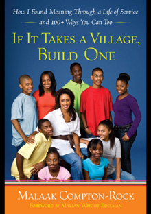 If It Takes a Village, Build One: How I Found Meaning Through a Life of Service and 100+ Ways You Can Too