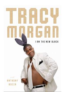 I Am the New Black by Tracy Morgan