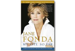 Jane Fonda's 2005 memoir, My Life So Far