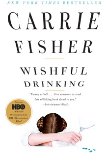 Carrie Fisher's book Wishful Drinking