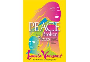 Iyanla Vanzant's Peace from Broken Pieces
