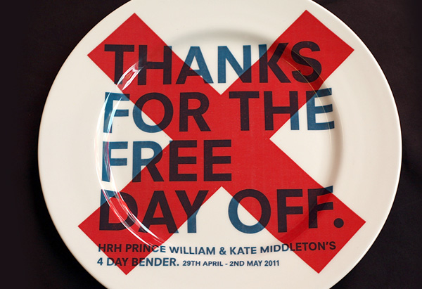 """Thanks for the Free Day Off"" plate"