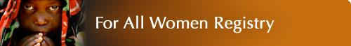 For All Women Registry
