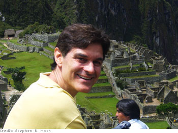 Dr. Oz overlooking Machu Picchu in Peru
