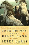 'True History of the Kelly Gang' by Peter Carey
