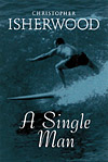 'A Single Man' By Christopher Isherwood