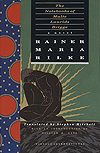'The Notebooks of Malte Laurids Brigge' by Rainer Maria Rilke