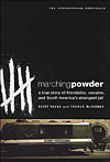 'Marching Powder' By Rusty Young and Thomas McFadden