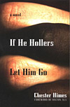 'If He Hollers Let Him Go' By Chester Himes
