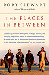 'The Places in Between' by Rory Stewart