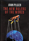 'The New Rulers of the World' by John Pilger