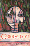 'Correction' by Thomas Bernhard