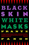 'Black Skin, White Masks' by Frantz Fanon