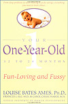 'Your One-Year-Old' by Louise Bates Ames, PhD, Frances L. Ilg, MD, and Carol Chase Haber