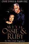 'With Ossie & Ruby: In This Life Together' by Ossie Davis and Ruby Dee