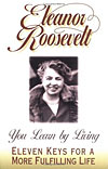 'You Learn by Living' by Eleanor Roosevelt