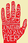 'Extremely Loud & Incredibly Close' by Jonathan Safran Foer