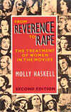 'From Reverence to Rape' by Molly Haskell