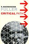 'Critical Path' by R. Buckminster Fuller