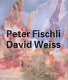 'Peter Fischli David Weiss' by Robert Fleck
