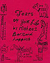 'Fears of Your Life' by Michael Bernard Loggins