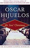 'Mr. Ives' Christmas' by Oscar Hijuelos