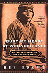 'Bury My Heart at Wounded Knee' by Dee Brown
