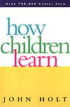 'How Children Learn' by John Holt