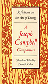 'Reflections on the Art of Living: A Joseph Campbell Companion' Edited by Diane K. Osbon