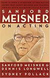 'Sanford Meisner on Acting' by Sanford Meisner and Dennis Iongwell