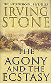 'The Agony and the Ecstasy' by Irving Stone
